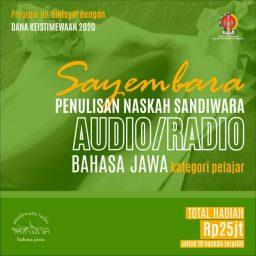 Ketentuan Lomba Penulisan Naskah Sandiwara Radio Bahasa Jawa untuk pelajara