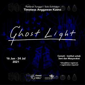 Pameran Tunggal 'Ghost Light' Timoteus Anggawan Kusno di Cemeti Institut